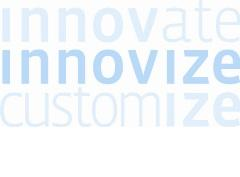 "The name ""Innovize"" has its roots in the words ""innovate"" and ""customize,"" reflecting the company's role in new product development and custom manufacturing solutions."
